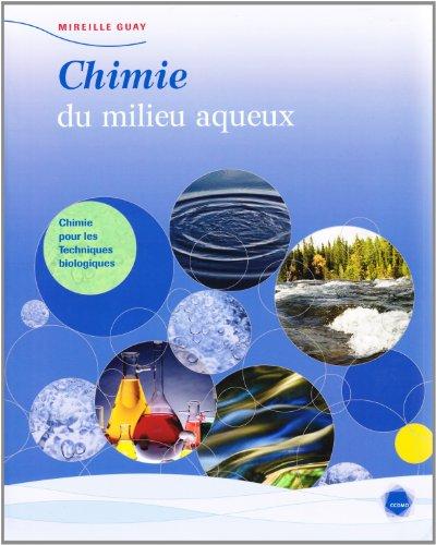 Chimie du milieu aqueux (French Edition): Mireille Guay