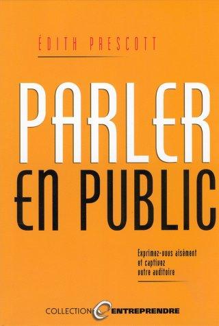 Parler En Public (transcontinental): PRESCOTT, EDITH