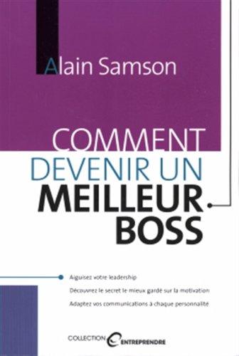 9782894722497: Comment devenir un meilleur Boss