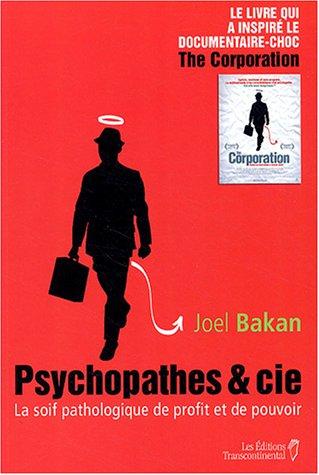 9782894722633: Psychopathes & Cie : La soif pathologique de profit et de pouvoir