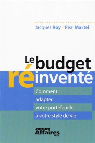 BUDGET R?INVENT? (LE): ROY, JACQUES, MARTEL, REAL
