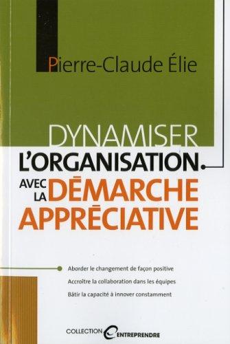 DYNAMISER ORGANISATION DEMARCHE APPRECIA: ELIE