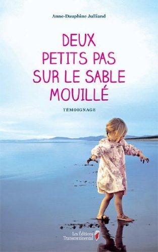 9782894726433: Deux Petits Pas Sur Le Sable Mouillé