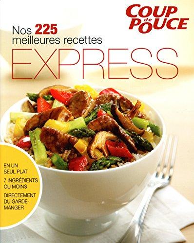 Nos 225 meilleures recettes express: Collectif