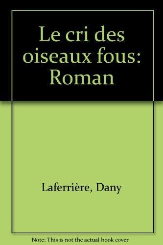 9782894851166: Le Cri des Oiseaux Fous