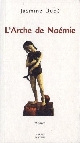 9782894851258: L Arche de Noemie