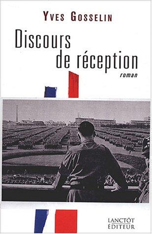Discours de réception: Yves Gosselin