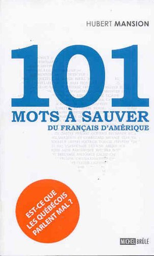 9782894854037: 101 mots � sauver du fran�ais d'Am�rique