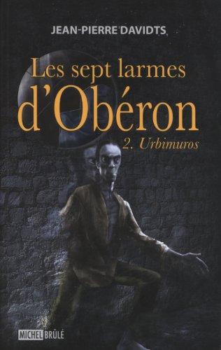 9782894854419: Les Sept Larmes D'obéron, Tome 2