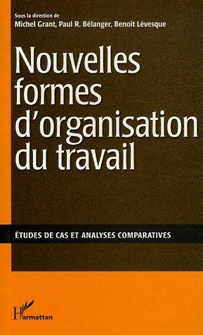 9782894890202: Nouvelles formes d'organisation du travail
