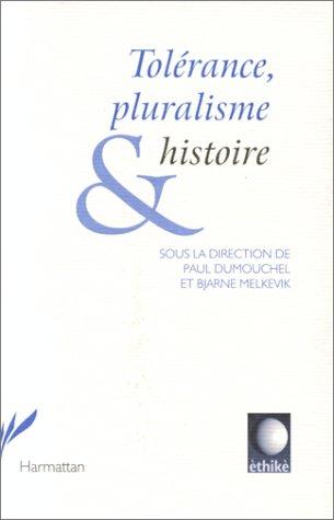9782894890424: Tolérance, pluralisme & histoire