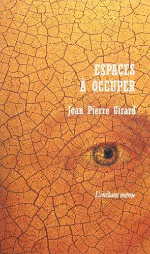 espaces a occuper: Girard Jean Pierre