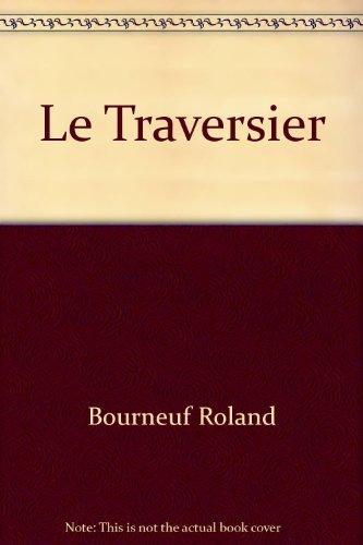 Traversier (Le): Bourneuf, Roland