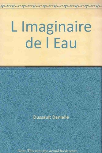 9782895021568: L'Imaginaire de l'Eau