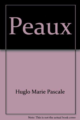 Peaux: Huglo, Marie-Pascale