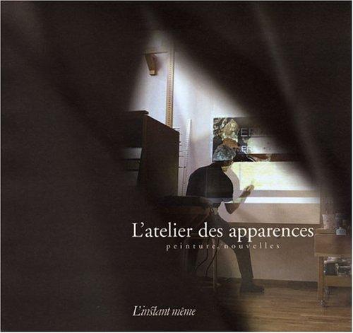 Atelier des apparences (L'): Collectif