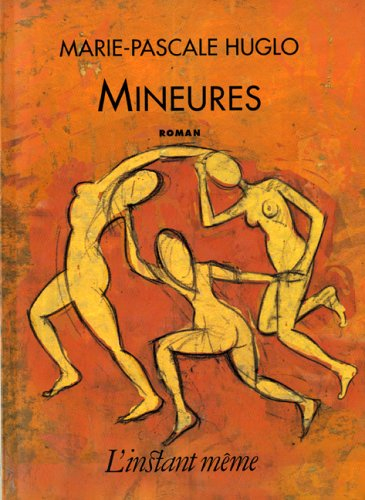 Mineures: Huglo, Marie-Pascale
