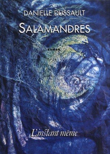 Salamandres: Dussault, Danielle