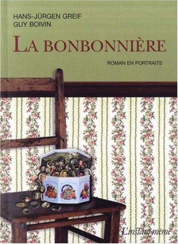 Bonbonnière (La): Greif, Hans-J�rgen