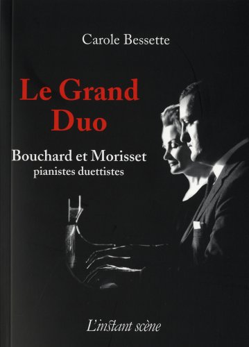 le grand duo livre et cd rom: Bessette, Carole