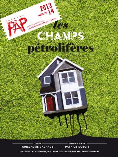 Champs pétrolifères (Les): Lagarde, Guillaume