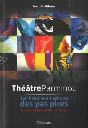 Théâtre Parminou: St-Hilaire, Jean