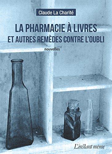 Pharmacie à livres (La): La Charité, Claude