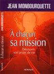 A Chacun Sa Mission: Monbourquette, Jean