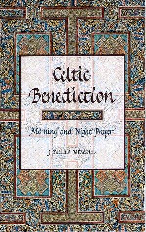 9782895071006: Celtic Benediction: Morning and Night Prayer
