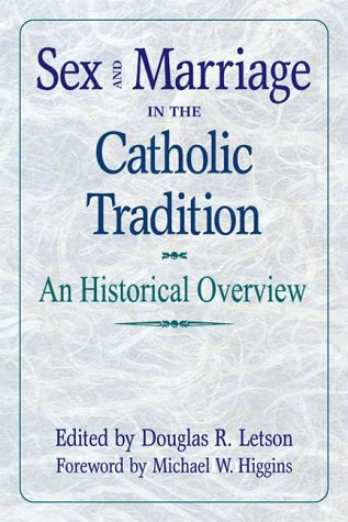 9782895071754: Sex and Marriage in Catholic Tradition: A Historical Overview