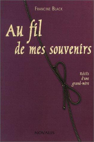 Au fil de mes souvenirs: Black, Francine