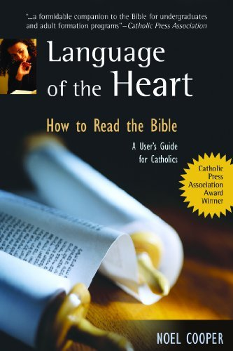 9782895074014: Language of the Heart: How to Read the Bible