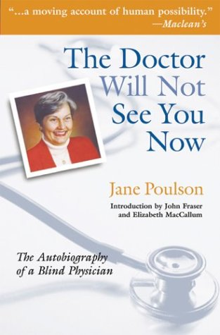 9782895074335: The Doctor Will Not See You Now: The Autobiography of a Blind Physician