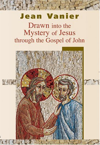 9782895074823: Drawn Into the Mystery of Jesus: Through the Gospel of John