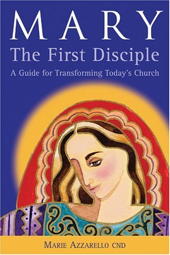 9782895075219: Mary, the First Disciple: A Guide for Transforming Today's Church (Jesus Speaks Today)