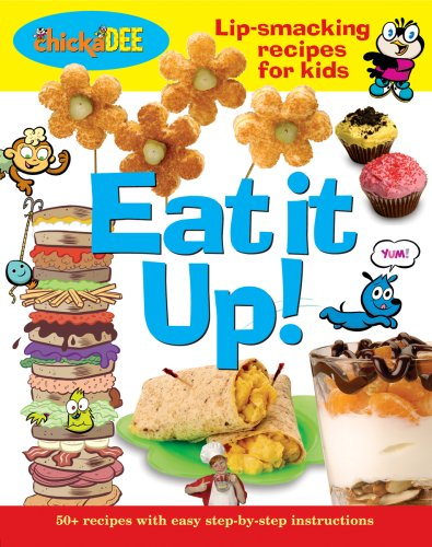 9782895075493: Eat It Up!: Lip-smacking recipes for kids