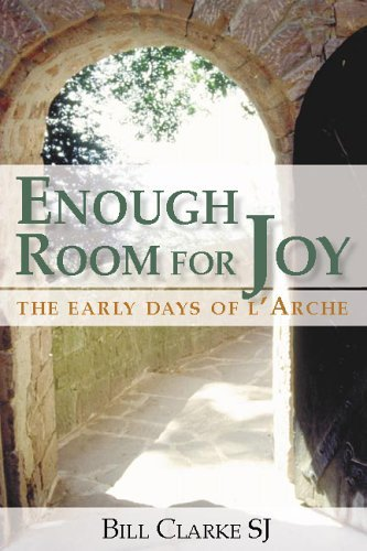 9782895075547: Enough Room for Joy: The Early Days of L'arche