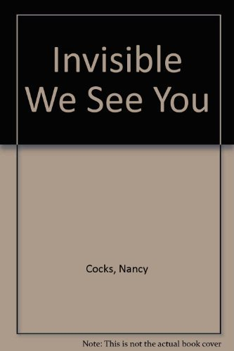 Invisible We See You: Tracing Celtic Threads Through Christian Community (9782895076056) by Nancy Cocks