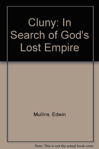 9782895078234: Cluny: In Search of God's Lost Empire