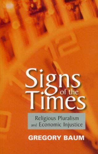 Signs of the Times (9782895079071) by Gregory Baum