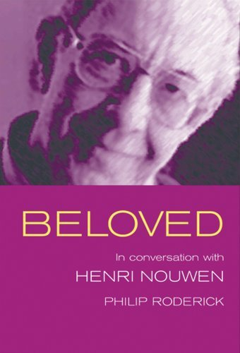 Beloved: Henri Nowen in Conversation