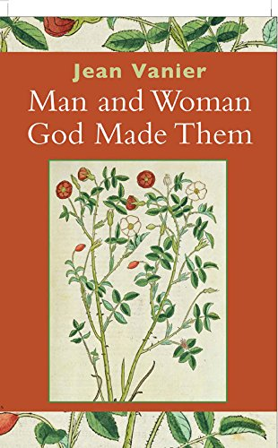 Man and Woman God Made Them: Jean Vanier