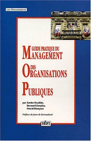 9782895090137: Guide pratique du management des organisations publiques