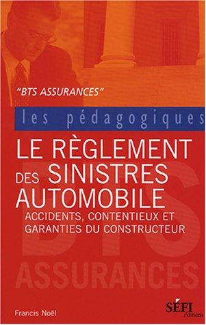 9782895090618: Le Règlement des sinistres Automobile : BTS assurance