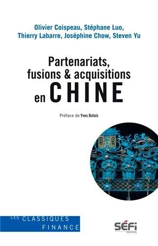 9782895091349: Partenariats, Fusions & Acquisitions en Chine