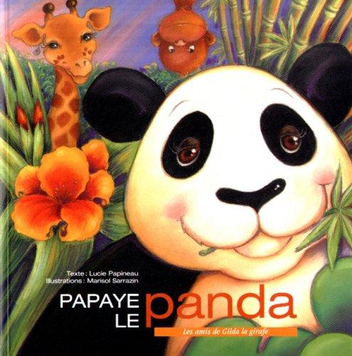 9782895120520: PAPAYE LE PANDA (SOUPLE)