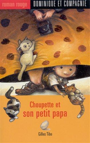 009-CHOUPETTE ET SON PETIT PAPA: n/a