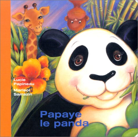 9782895122623: Papaye le panda
