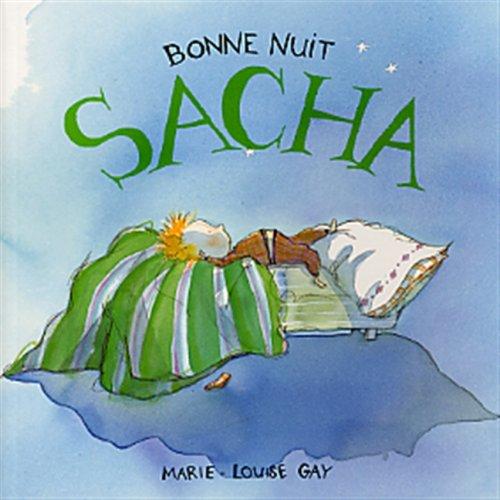 Bonne Nuit Sacha (2895123365) by Marie-Louise Gay
