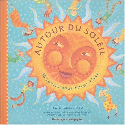 9782895123569: Autour du soleil : 30 contes pour mieux rêver